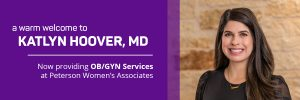 welcome-katlyn-hoover-md-peterson-womens-associates